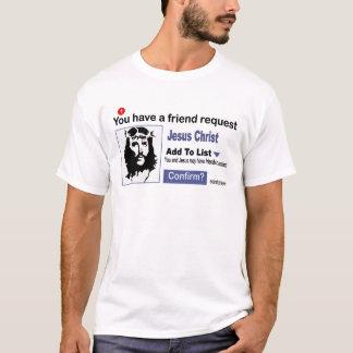 T-shirt Vous avez une demande d'ami de Jésus-Christ
