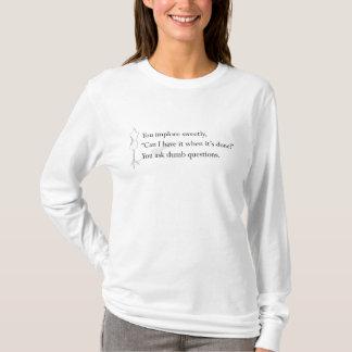 """T-shirt """"Vous chemise posez questions muettes"""""""
