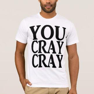 T-SHIRT VOUS CRAY DE CRAY