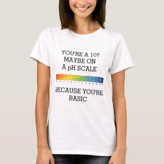 T-shirt VOUS êtes A 10 ? PEUT-ÊTRE SUR UNE ÉCHELLE de pH