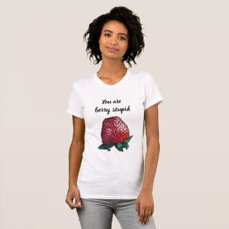 T-shirt Vous êtes baie stupide - chemise drôle