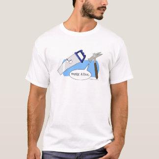 T-shirt Vous êtes un outil