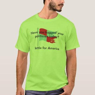 T-shirt Vous huggeed votre politicien tiday ?