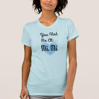 T-shirt Vous m'avez eu à… MiMi chemise fière de