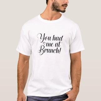 T-shirt Vous m'avez eu au brunch