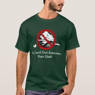 T-shirt Vous ne pouvez pas -Exercice un régime pauvre