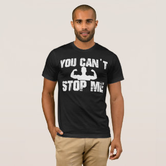 T-shirt Vous ne pouvez pas m'arrêter