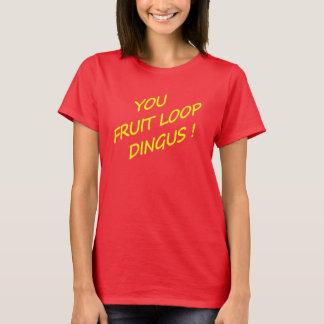 T-shirt Vous portez des fruits boucle Dingus !