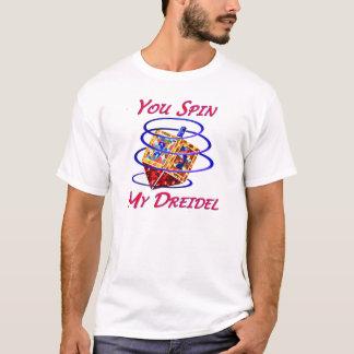 T-shirt Vous tournez mon Dreidel