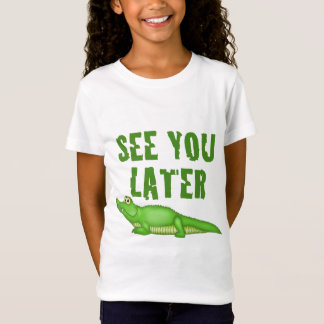 T-Shirt Voyez-vous un plus défunt alligator