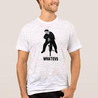 T-shirt Whatevs