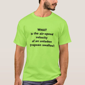 T-shirt WHATis l'air-speedvelocityof un unladenEurope…