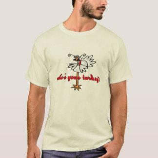 T-shirt whos votre dinde