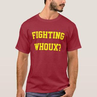 T-shirt Whoux de combat ?