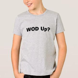 T-SHIRT WOD ?