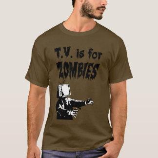 T.V. est pour des zombis T-shirt