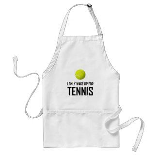 Tablier Je me réveille seulement pour le tennis