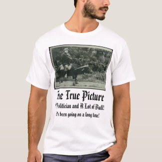 Taft, l'image vraie, un politicien et beaucoup… t-shirt