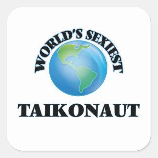 Taikonaut le plus sexy du monde autocollant carré