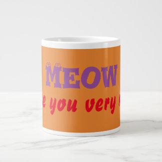 """Taille enorme """"Meow je t'aime tasses de très"""""""