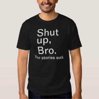 Tais-toi, Bro. T-shirt