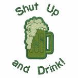 Tais-toi et buvez ! sweatshirt à capuche