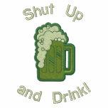 Tais-toi et buvez ! sweatshirts à capuche