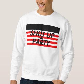 Tais-toi et Party Sweatshirt
