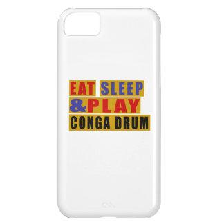 TAMBOUR mangez de sommeil et de jeu CONGA Coque iPhone 5C