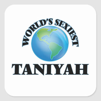 Taniyah le plus sexy du monde sticker carré