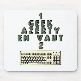 Tapis De Souris 1 GEEK AZERY en vaut 2 - Jeux de motsT