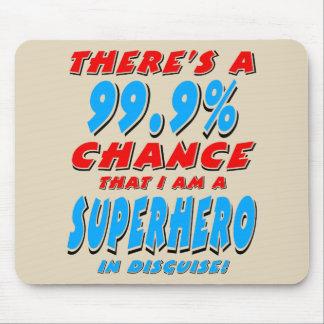 Tapis De Souris 99,9% Je suis un SUPER HÉROS (le noir)