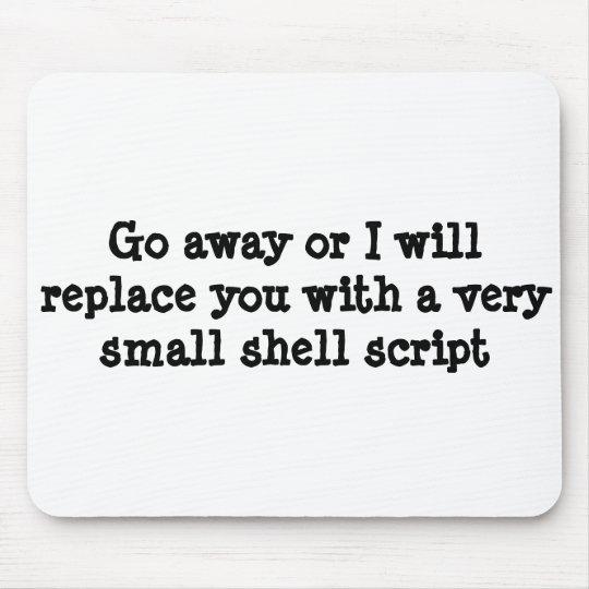 Tapis De Souris Aller-en ou je vous remplacerai par un manuscrit