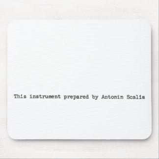 Tapis De Souris 'Cet instrument préparé par Antonin Scalia