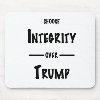 Tapis De Souris Choisissez l'intégrité au-dessus de l'atout