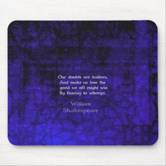 Tapis De Souris Citation inspirée de courage de William