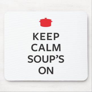 Tapis De Souris Conservez la soupe calme dessus