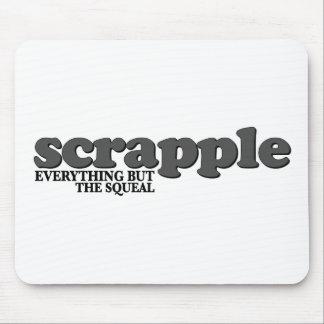 Tapis De Souris Cri aigu de Scrapple