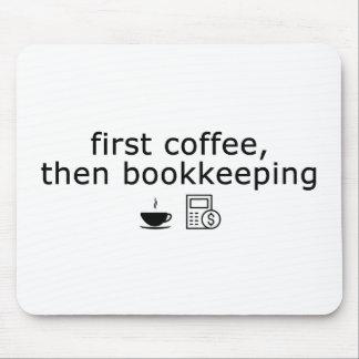 Tapis de souris de comptable - premier café