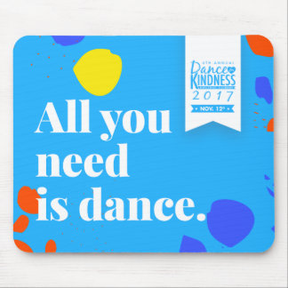 Tapis De Souris #DFK2017 « All You Need I Danse » Mousepad