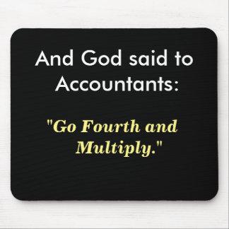 Tapis De Souris Dieu a dit à la citation drôle de comptabilité de
