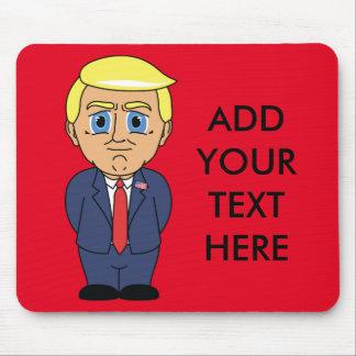 Tapis De Souris Donald Trump semblant suffisant