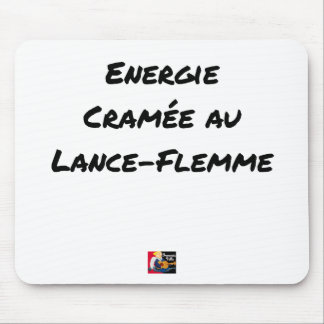 Tapis De Souris ÉNERGIE CRAMÉE AU LANCE-FLEMME - Jeux de mots