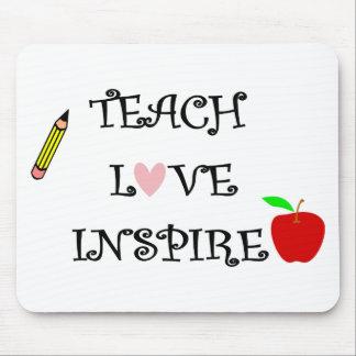 Tapis De Souris enseignez l'amour inspirent