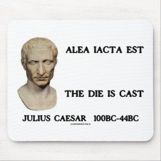 Tapis De Souris Est d'Alea Iacta - la matrice est moulée