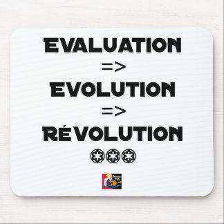 Tapis De Souris EVALUATION EVOLUTION RÉVOLUTION- JEUX DE MOTS - Je