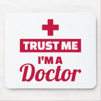 Tapis De Souris Faites confiance que je je suis un docteur