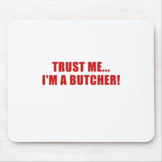 Tapis De Souris Faites- confiancemoi Im un boucher