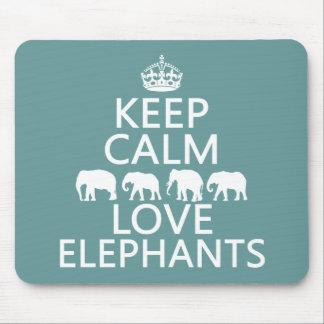 Tapis De Souris Gardez le calme et aimez les éléphants (les