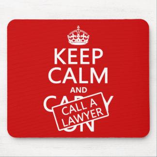 Tapis De Souris Gardez le calme et appelez un avocat (dans toute